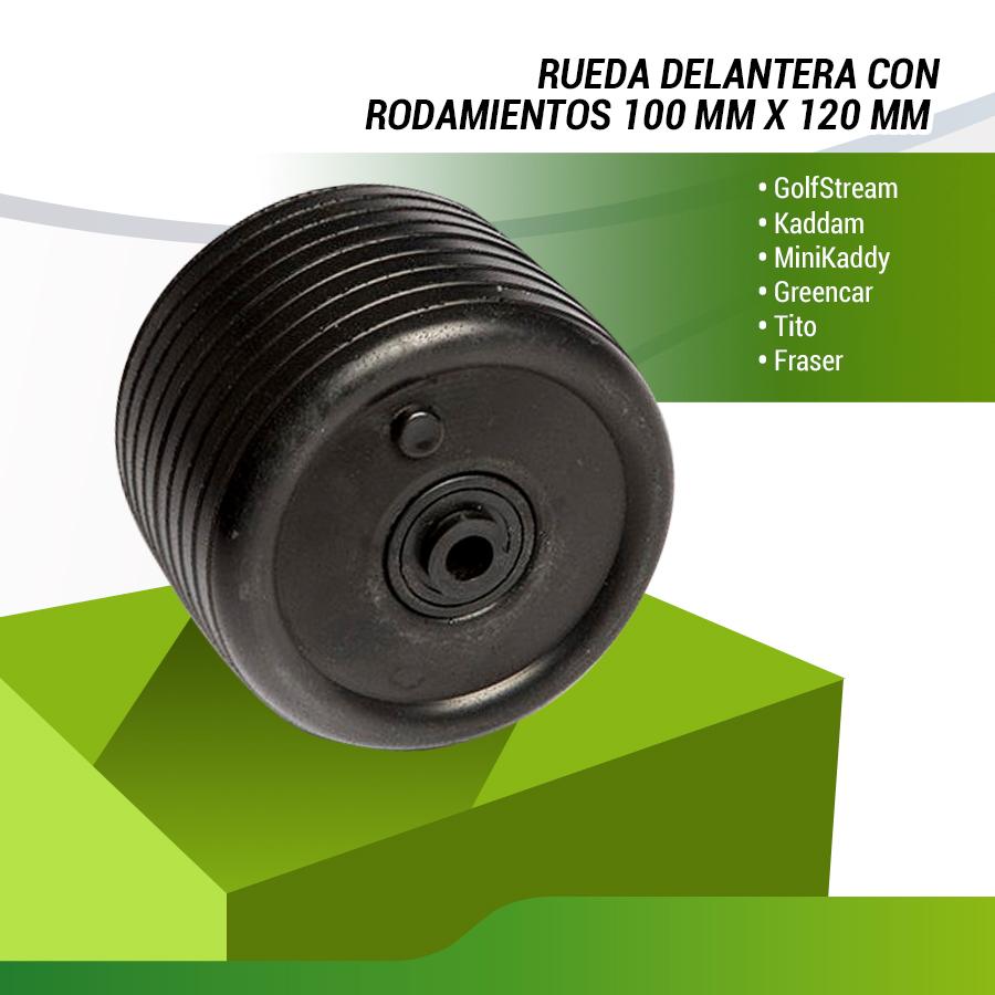 RUEDA DELANTERA ANCHA 120 MM.  CON RODAMIENTOS